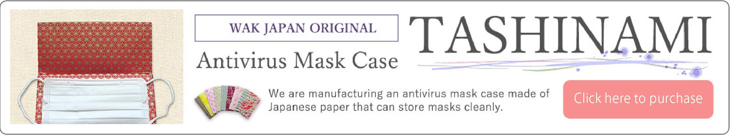 WAK JAPAN ORIGINAL Antivirus Mask Case TASHINAMI